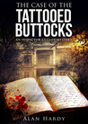The Case Of The Tattooed Buttocks (Inspector Cullot Mystery Series #1)
