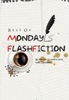 Best of Monday FlashFiction