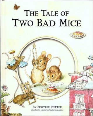The Tale of Two Bad Mice (with Illustrations and Audiobook)
