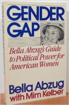 gender-gap-bella-abzug-s-guide-to-political-power-for-american-women