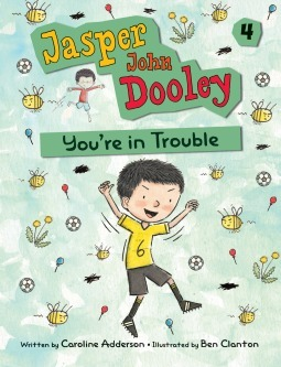 Jasper John Dooley: You're in Trouble (Jasper John Dooley, #4)