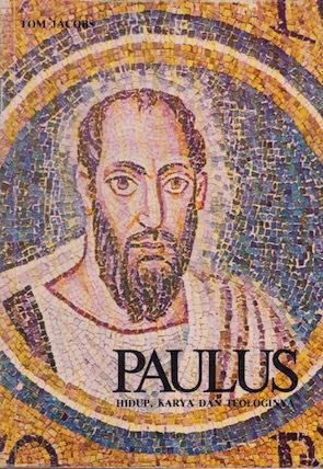 Paulus : Hidup, Karya dan Teologinya