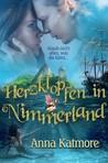 Herzklopfen in Nimmerland by Anna Katmore