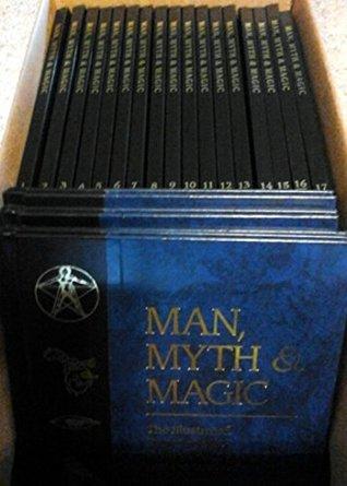 Man, Myth & Magic: An Illustrated Encyclopedia of Mythology, Religion and the Unknown (21 Volume Set)