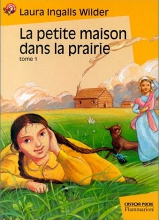La petite maison dans la prairie (Little House, #1)