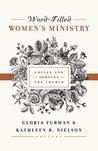 Word-Filled Women's Ministry by Gloria Furman
