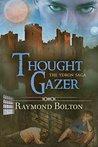 Thought Gazer (The Ydron Saga, #2)
