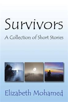 Survivors: A Collection of Short Stories