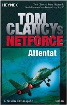 Attentat (Tom Clancy's Net Force, #9)