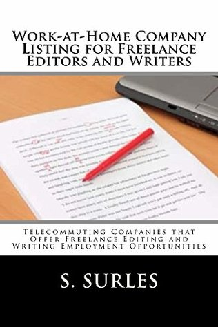 Work-at-Home Company Listing for Freelance Editors and Writers (HEA Work-at-Home Series Book 1)