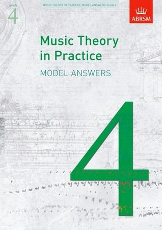 Music Theory in Practice Model Answers, Grade 4 (Music Theory in Practice