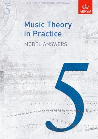 Music Theory in Practice Model Answers, Grade 5 (Music Theory in Practice