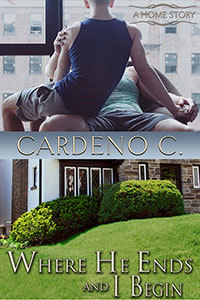 Where He Ends and I Begin by Cardeno C.