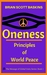 Oneness: Principles of Worl...