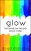 Glow (Shine On Trilogy #3)