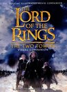 The Lord of the Rings: The Two Towers: Visual Companion