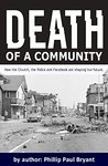 Death of a Community: How the Church, the police, and social media are shaping our future