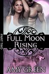 Full Moon Rising: Part Two