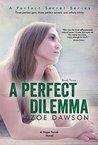 A Perfect Dilemma (Hope Parish #3; A Perfect Secret, #3)
