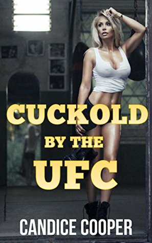 Cuckold by the UFC