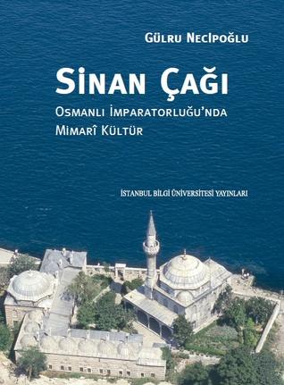 Sinan Çağı (Osmanlı İmparatorluğu'nda Mimari Kültür)