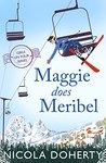 Maggie Does Meribel by Nicola Doherty