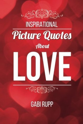 Love Quotes: Inspirational Picture Quotes about Love, #2