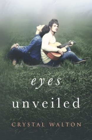 Eyes Unveiled (Unveiled #1)