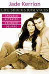 Life Shocks Romances Boxed Set, #1-4 (Life Shocks Romances, #1-4)