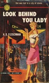 Look Behind You, Lady