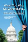 What You Will on Capitol Hill