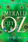 The Emerald City of Oz: Novels Six Through Ten of the Oz Series