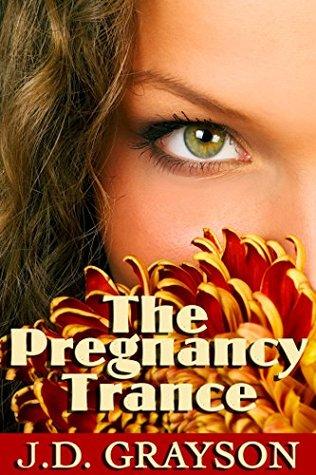 The Pregnancy Trance