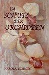 Im Schutz der Orchideen