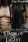 Omega in the Light (Lost Wolves #2)