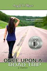 Download Once Upon a Road Trip (Once Upon a Road Trip, #1)