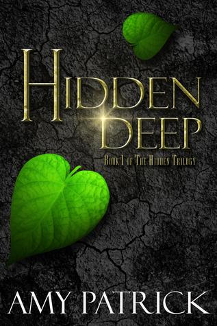 Hidden Deep (Hidden Saga, #1)