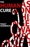The Human Cure by Tracy Auerbach