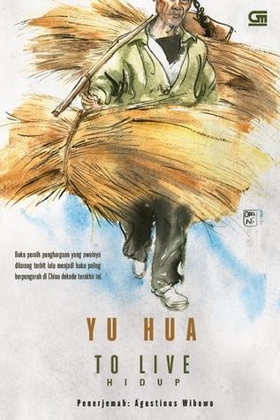 To Live - Hidup - Yu Hua