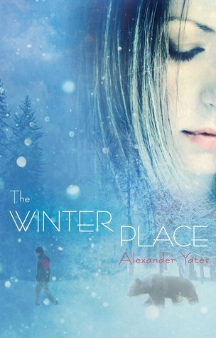 Ebook The Winter Place by Alexander Yates DOC!