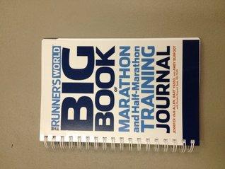 The Runner's World Big Book of Marathon and Half-Marathon Training Journal