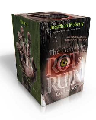 The Complete Rot & Ruin Collection (Rot & Ruin #1-5)