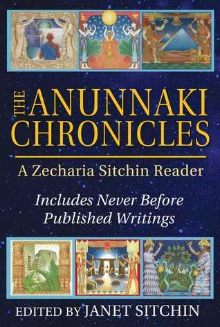 The Anunnaki Chronicles (Earth Chronicles #7.75)
