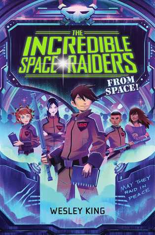 The Incredible Space Raiders from Space!...