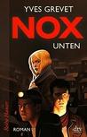 NOX - Unten by Yves Grevet