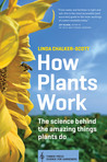 How Plants Work by Linda Chalker-Scott