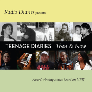 Teenage Diaries by Radio Diaries