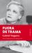 Fuera de trama by Gabriel Noguera