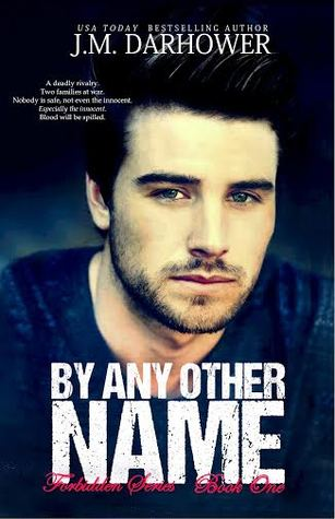 By Any Other Name by J.M. Darhower