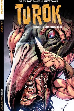 Turok: Dinosaur Hunter, Volume Two : West (Turok: Dinosaur Hunter, #5-8)